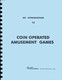 Williams An Introduction to Coin Operated Amusement Games