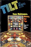 Tilt The Pinball Book